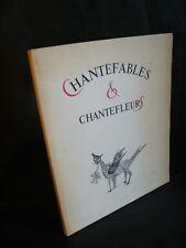 Robert Desnos: Chantefables et chantefleurs (ill de Christiane Laran) numéroté
