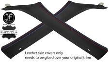 BLACK LEATHER M STITCH 2X A PILLAR COVERS FITS BMW 5 SERIES E60 E61 03-11 M///