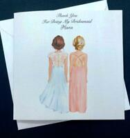 Thank you for being my Bridesmaid/ Maid of Honour Handmade Card Personalised