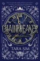 Chainbreaker, Hardcover by Sim, Tara, Brand New, Free shipping in the US