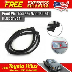 Front Windshield Glass Rubber Seal For 1984-88 Toyota Hilux 4-Runner LN50 Pickup