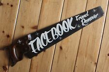 "Saucy Saw Sign ""Facebook Friend Remover"" Plaque Barber Shop VW Man Cave"