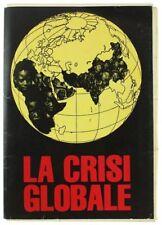 LA CRISI GLOBALE - PROGETTO SCIENTIFICO - FILIPPO GAJA