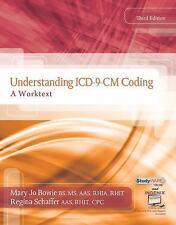 New Understanding ICD-9-CM Coding a Worktext 3rd Edition Bowie Schaffer Spiral