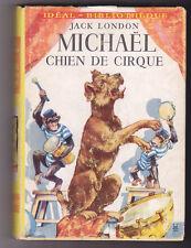 Michaël chien de cirque, Jack LONDON