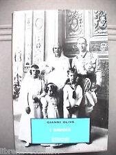 I SAVOIA Gianni Oliva Il Giornale Biblioteca storica 3 Monarchia fascismo Storia