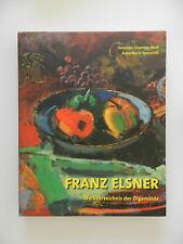 Franz Elsner Werksverzeichnis der Ölgemälde Veronika Cahmbas Wolf Sporschill
