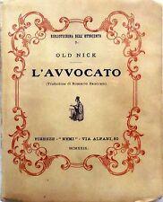 BIBLIOTECHINA DELL'OTTOCENTO N.2 L'AVVOCATO OLD NICK  1930 NEMI EDITRICE