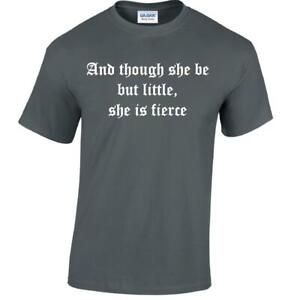 Though she be but little Tshirt fierce Mens geek quote funny Shakespeare t-shirt