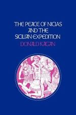 The Peace of Nicias and the Sicilian Expedition (Peloponnesian War Series): B...