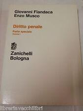 DIRITTO PENALE Parte speciale Vol l Giovanni Fiandaca Enzo Musco Zanichelli 1997