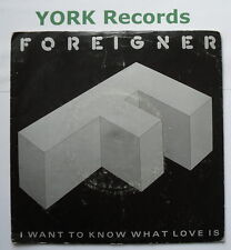 """FOREIGNER - I Want To Know What Love Is - Ex Con 7"""" Single Atlantic A 9596"""