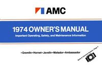 1974 AMC Owners Manual User Guide Reference Operator Book Fuses Fluids Guide OEM