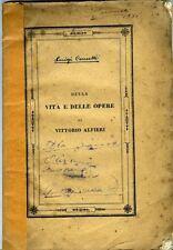 Della vita e delle opere di Vittorio Alfieri. Luigi Cuccetti. Treviso 1843.
