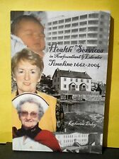 Health Services in Newfoundland & Labrador:Timeline 1662-2004