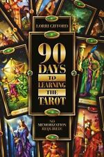 90 Days to Learning the Tarot: No Memorization Required!, Tarot, Magic, Occult,