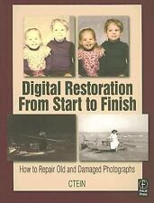 Digital Restoration From Start to Finish: How to repair old and-ExLibrary