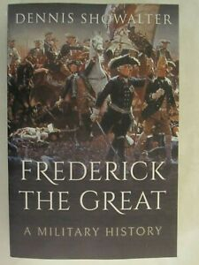 Frederick the Great - A Military History