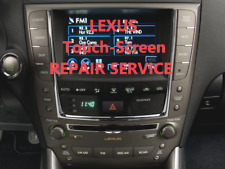 LEXUS IS IS250 IS350 isF NAVIGATION RADIO nav 06 07 08 09 replace TouchScreen