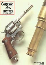 GAZETTE DES ARMES N°117 COUTO-POIGNIRD / MAUSER MODELE 1871 / FUSIL WA 2000