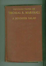 RECOLLECTIONS OF THOMAS R. MARSHALL A HOOSIER SALAD-VICE PRES