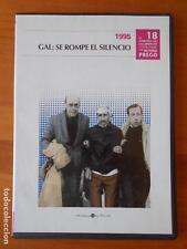 DVD 1995 - GAL: SE ROMPE EL SILENCIO - EL CAMINO DE LA LIBERTAD 18 (Ñ5)