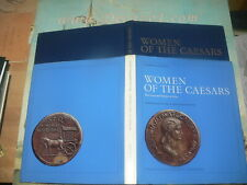 Giacosa, Giorgio - Women of the Caesars. Their Lives and Portraits on Coins e
