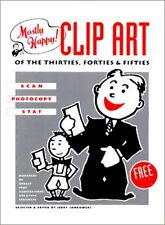 Mostly Happy Clip Art of the 30S, 40S, and 50s: