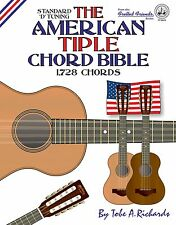 AMERICAN TIPLE CHORD BIBLE - MARTIN TUNING 1,728 CHORDS (NEW 2016 EDITION)