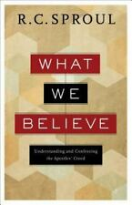 What We Believe: Understanding and Confessing the Apostles' Creed (Paperback or
