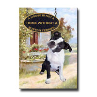 BOSTON TERRIER A House Is Not A Home FRIDGE MAGNET No 3 Puppy