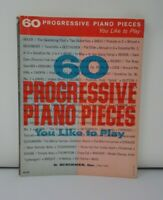 60 Progressive Piano Pieces You Like To Play Songbook Vintage Sheet Music