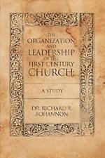 The Organization and Leadership of the First Ce, Bohannon, R.,,