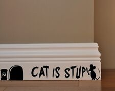 MOUSE GRAFFITI WRITER funny wall decal CAT IS STUPID stickers