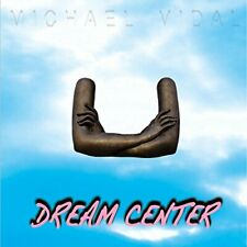 Michael Vidal - Dream Center [CD]