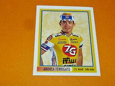 N°201 FERRIGATO ZG MERLIN GIRO D'ITALIA CICLISMO 1995 CYCLISME PANINI TOUR