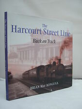 The Harcourt Street Line - Back on Track by Brian Mac Aongusa HB DJ Illustrated