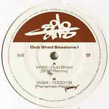 """WAX - The Dub Shed Sessions 1 EP (12"""") (Promo) (EX/VG)"""