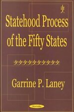 Statehood Process of 50 States, Laney, Garrine P., Used; Good Book