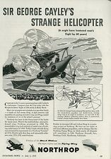 1945 Northrop Aircraft Ad Sir George Cayley 1840 Helicopter Design Early Flight