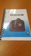 CANON EOS 1DX PRINTED INSTRUCTION MANUAL USER GUIDE 420 PAGES A5