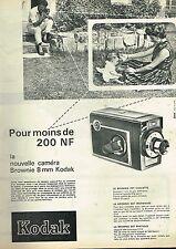 I- Publicité Advertising 1961 La Camera Brownie 8 mm Kodak pour moin de 200 NF