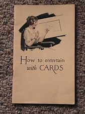 1921 The U.S. Playing Card Company, How to Entertain with Cards, 43 Pages