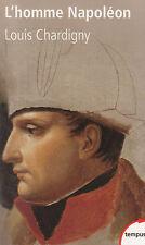 L'HOMME NAPOLEON Louis Chardigny TEMPUS 534 livre histoire