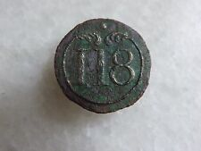 Bouton Militaire 118e Regiment d'Infanterie de Ligne GM Napoleon Ier Empire