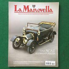LA MANOVELLA n.1 Gennaio 2009 SCAT 15-20 HP FORD ESCORT Rivista/Magazine Auto