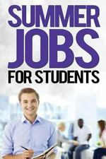 Job Search: Summer Jobs for Students by John Wood (2014, Paperback, Large Type)