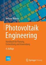 Photovoltaik Engineering von Andreas Wagner E-Book (2015)