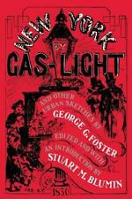 New York by Gas-Light and Other Urban Sketches, Paperback by Whitmarsh, Tim; ...