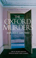 The Oxford Murders, Martinez, Guillermo   Paperback Book   Good   9780349117218